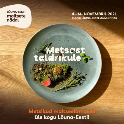 Lõuna-Eesti maitsete nädal